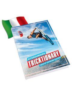 Kiteboarding Tricktionary - Twintip Edition - Italiano