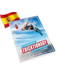 Kiteboarding Tricktionary - Twintip Supreme Edition - Espanol